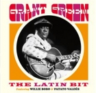 Grant Green – The Latin Bit