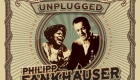Philipp Fankhauser and Margie Evans – Unplugged: Live at Mühle Hunziken