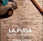 Gianluigi Schiavon – La Fuga (Delitto in Bretagna)