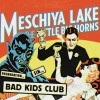 Meschiya Lake & The Little Big Horns – Bad Kids Club