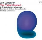 Jan Lundgren – The Ystad Concert A Tribute to Jan Johansson