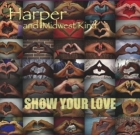 Harper and Midwest Kind – Show Your Love