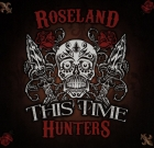 Roseland Hunters – This Time