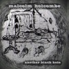 Malcolm Holcombe – Another Black Hole