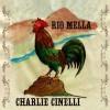 Charlie Cinelli – Rio Mella