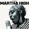 Martha High – Singing for The Good Times