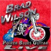 Brad Wilson – Power Blues Guitar Live
