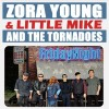 Zora Young & Little Mike and The Tornadoes – Friday Night