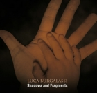 Luca Burgalassi – Shadows and Fragments