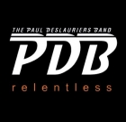 The Paul Deslauriers Band – Relentless