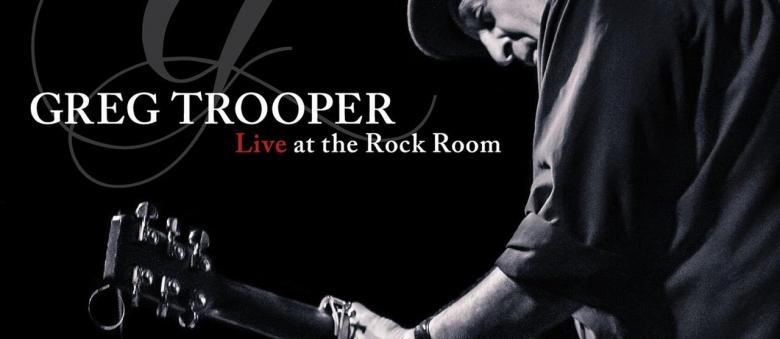 Greg Trooper – Live At The Rock Room