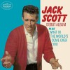 Jack Scott – Debut Album (plus What In The World's Come Over You)