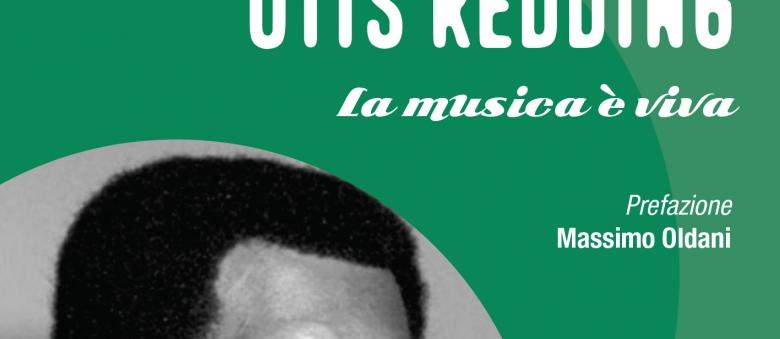 Soul Books, uscito il libro su Otis Redding