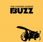The Chicken Queens – Buzz