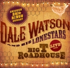 Dale Watson and His Lonestars – Chicken S#!+ Bingo Sunday, Live at The Big T Roadhouse