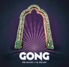 Gong – Rejoice! I'm Dead