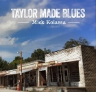 Mick Kolassa – Taylor Made Blues
