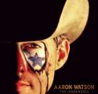 Aaron Watson – The Underdog