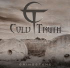 Cold Truth – Grindstone
