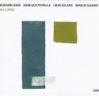 Giovanni Guidi, Gianluca Petrella, Louis Sclavis, Gerald Cleaver – Ida Lupino