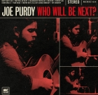 Joe Purdy – Who Will Be Next?