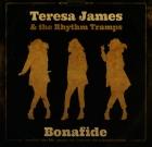 Teresa James & The Rhythm Tramps – Bonafide