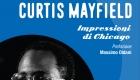 Soul Books, uscito il libro su Curtis Mayfield