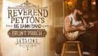 The Reverend Peyton's Big Damn Band – Front Porch Sessions