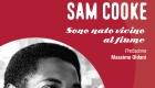 Soul Books, uscito il libro su Sam Cooke