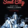 Soul City, la storia di Porretta in un libro