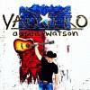 Aaron Watson – Vaquero
