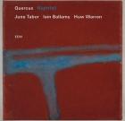 June Tabor Iain Ballamy Huw Warren – Quercus Nightfall