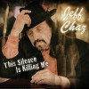 Jeff Chaz  – This Silence Is Killing Me