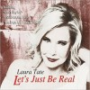 Laura Tate – Let's Just Be Real
