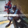 Richard Shindell – Careless