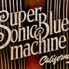Supersonic Blues Machine presents Californisoul