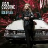 Joan Osborne – Songs of Bob Dylan