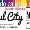 """Presentazione del libro """"Soul City Porretta Terme. il festival e la musica"""" e della collana Soul Books a Bologna"""
