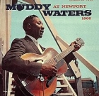 Muddy Waters – At Newport 1960