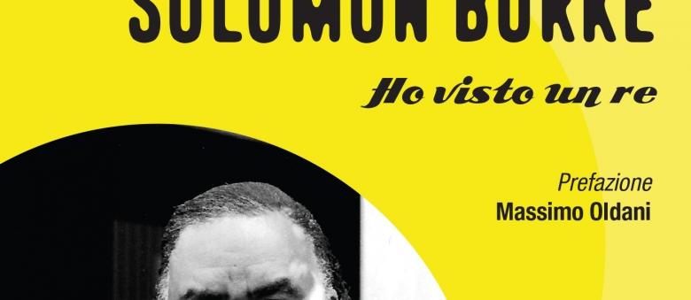 Soul Books, uscito il libro su Solomon Burke