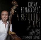 Rosario Bonaccorso – A Beautiful Story