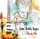 James Buddy Rogers – By My Side