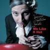 Vanessa Tagliabue Yorke – We Like It Hot