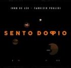 John De Leo / Fabrizio Puglisi – Sento Doppio