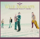 Willie Sugarcapps – Paradise Right Here