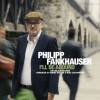 Philipp Fankhauser – I'll be around / The Malaco Session