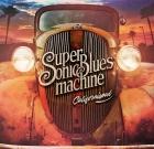 Supersonic Blues Machine – Californisoul