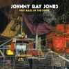 Johnny Ray Jones – Feet Back In The Door