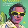 Aldo Pedron – Ry Cooder / Il Viaggiatore Dei Suoni