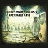 Ghost Town Blues Band – Backstage Pass